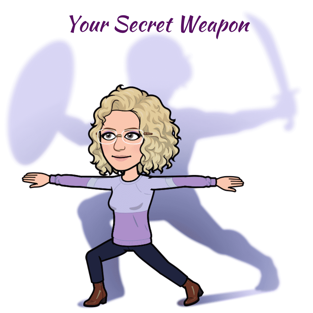 Your Secret Weapon